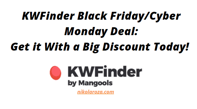 KWFinder Black Friday/Cyber Monday Deals and Sale 2020