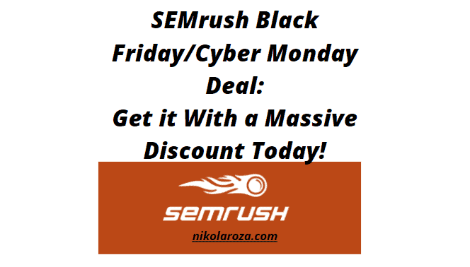 SEMrush Black Friday and Cyber Monday deals