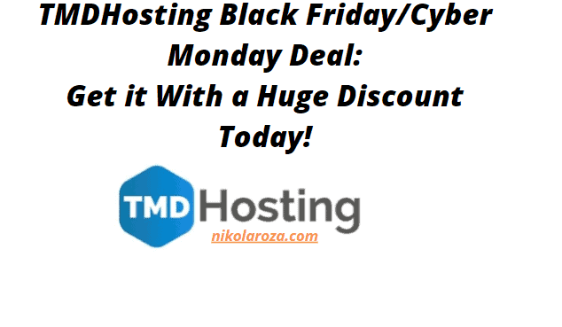 TMDHosting Black Friday/Cyber Monday Deals and Sale 2021