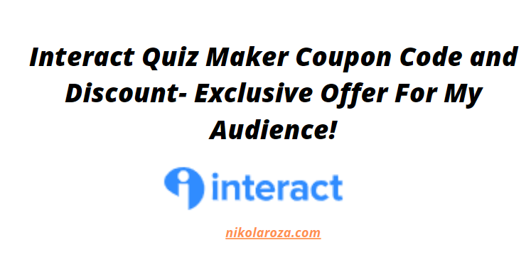 interact Quiz coupon code and discount 2021