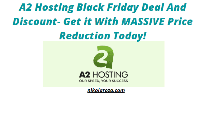 A2 hosting black friday deals and sales 2021