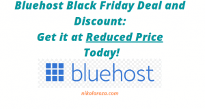 Bluehost black friday and cyber monday deal and discount