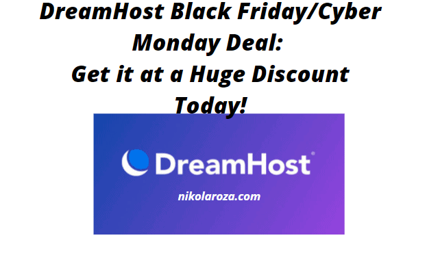 DreamHost Black Friday/Cyber Monday Deal and Discount