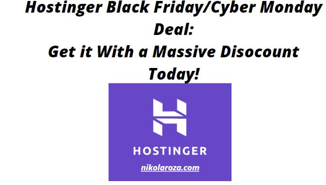 Hostinger Black Friday/Cyber Monday Deals and Sales 2021