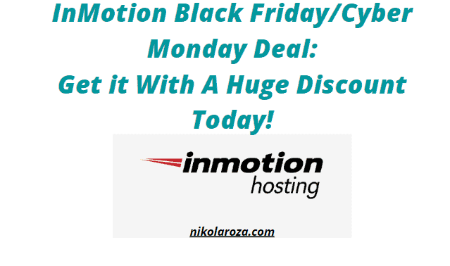 InMotion Hosting Black Friday and Cyber Monday Deals and Sale 2021