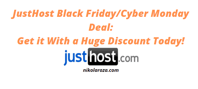 JustHost Black Friday/Cyber Monday Deals and Sale 2021