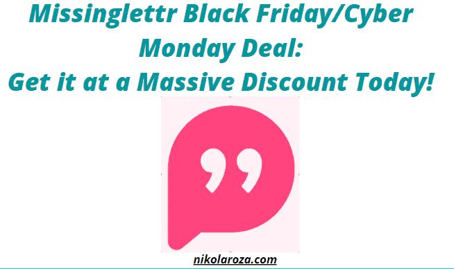 Missinglettr Black Friday Deals and Sale 2020