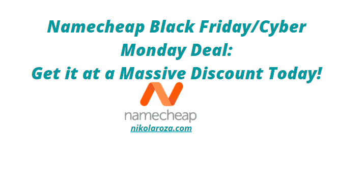 Namecheap Black Friday.Cyber Monday deal and discount