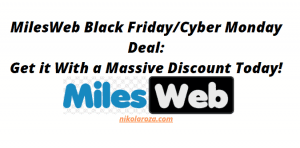 MilesWeb Black Friday and Cyber Monday Deal and Discount
