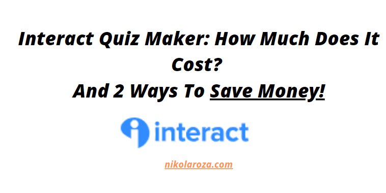 Interact Quiz Pricing- What Does it Cost?