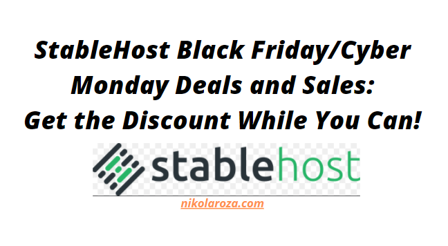 StableHost Black Friday/Cyber Monday Deals and Sale 2021
