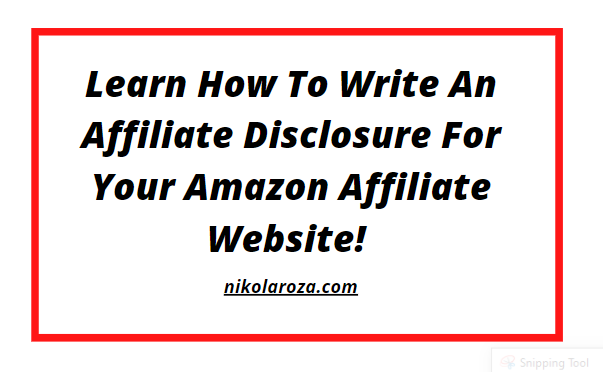 How to Write Amazon affiliate disclosure