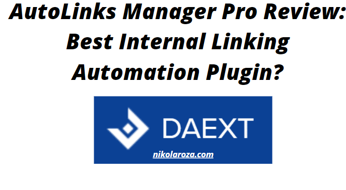 AutoLinks Manager Pro Review