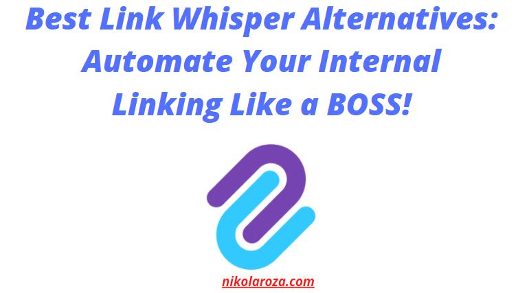 Best Link Whisper alternatives