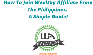 How To Join Wealthy Affiliate from the Philippines?