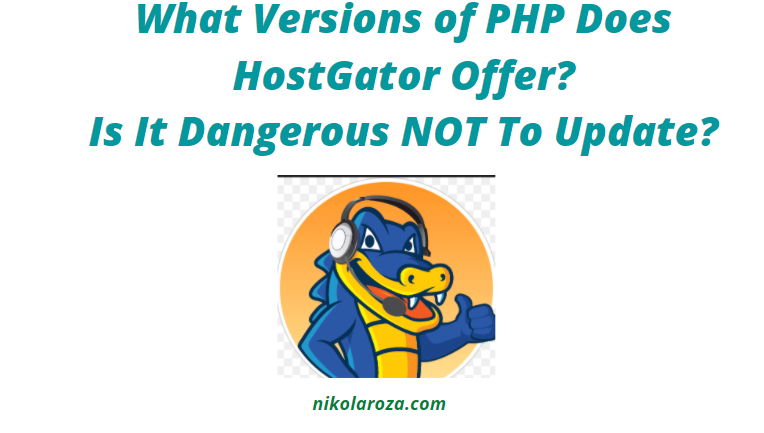 What Versions of PHP Does HostGator Offer