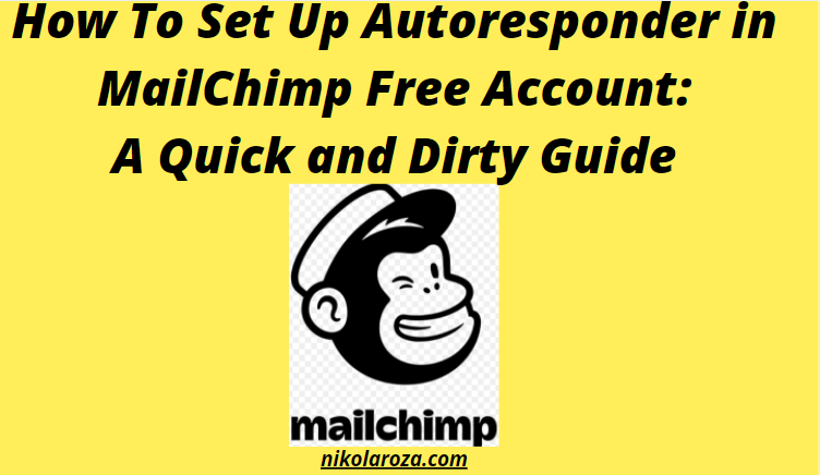 How to setup autoresponders in Free MailChimp account