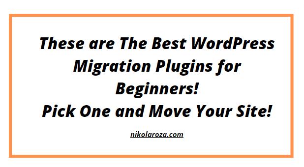 Best WordPress migration plugins for beginners