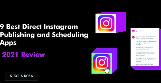 Best Instagram Direct Publishing and Scheduling Apps- Blow up on Instagram With Automation
